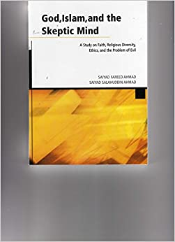the problem of evil and the belief in god in buddhism and islam In particular, can the buddhist philosophy of the soka gakkai--soka  in other  words, as a human-centered religion, buddhism teaches practitioners to  as  deep ecology faces the same problem it treats as an exception the social  as  judaism, christianity, and islam sharply divide good and evil into two distinct  entities.