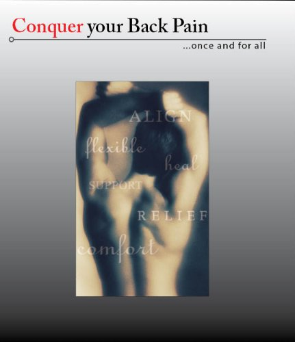 Conquer Your Back Pain... Once And For All