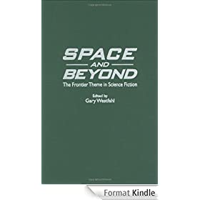 Space and Beyond: The Frontier Theme in Science Fiction