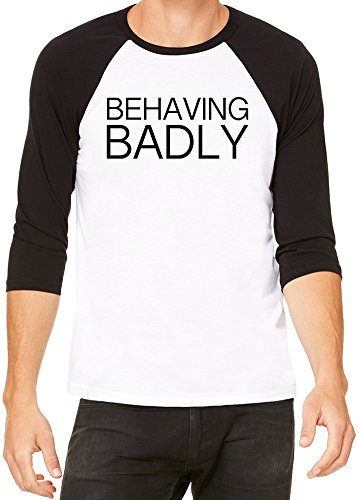 Behaving Badly Funny Slogan Baseball Jersey Unisex X-Large