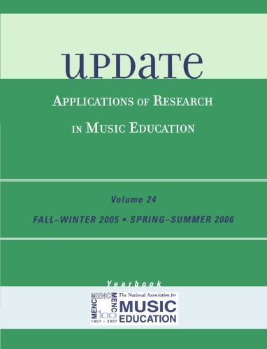 Update: Applications of Research in Music Education Yearbook (Volume 24)