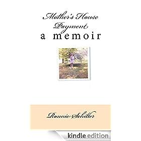 Mother's House Payment - A Memoir