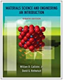 Materials Science and Engineering: An Introduction, 8th Edition