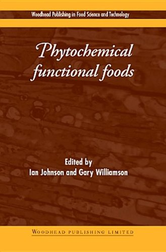 Phytochemical Functional Foods (Woodhead Publishing Series In Food Science, Technology And Nutrition)