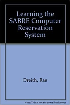 SABRE TRAINING COMPLETE SABRE BASIC TRAINING PART 1 - …