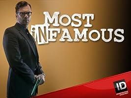 Most Infamous Season 1