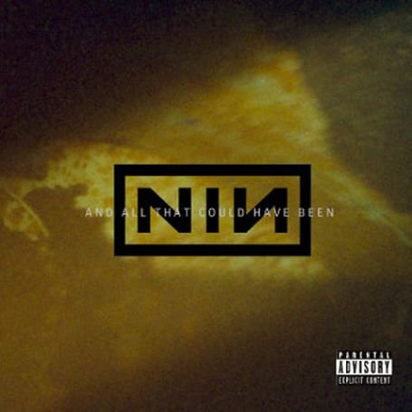 Nine Inch Nails - And All That Could Have Been - Zortam Music