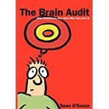 The Brain Audit: Why Customers Buy (and Why They Don't) ~ Sean Rozario D'Souza