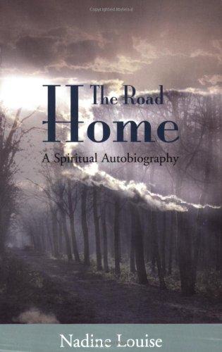 The Road Home: A Spiritual Autobiography