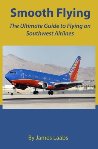 smooth-flying-the-ultimate-guide-to-flying-on-southwest-airlines