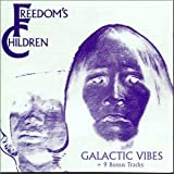 Galactic Vibes by Freedom's Children
