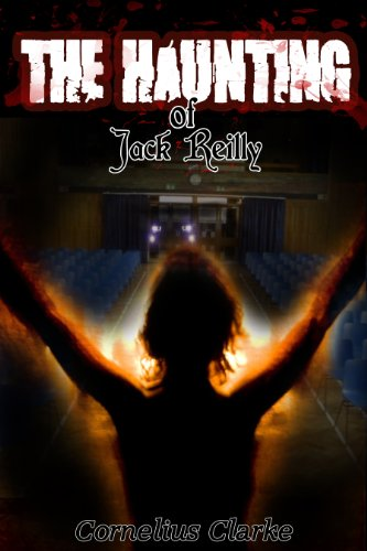 Book: The Haunting of Jack Reilly by Cornelius Clarke