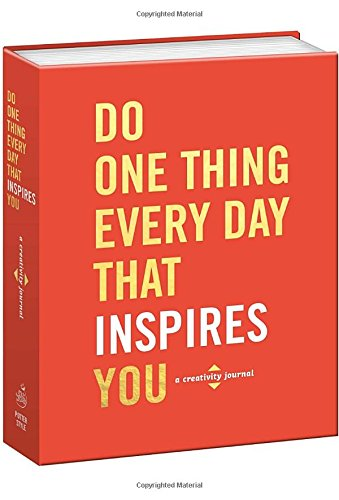 do-one-thing-every-day-that-inspires-you-a-creativity-journal