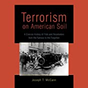 Terrorism on American Soil: Plots and Perpetrators from the Famous to the Forgotten | [Joseph T. McCann]