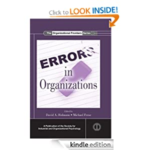 Errors in Organizations (SIOP Organizational Frontiers Series) David A. Hofmann and Michael Frese