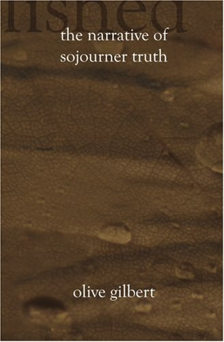 Narrative of Sojourner Truth Summary & Study Guide