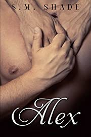Alex: An M/M Romance (Striking Back Book 4)