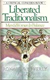 img - for Liberated Traditionalism: Men and Women in Balance book / textbook / text book
