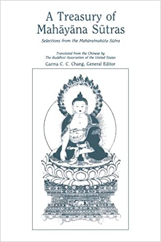 A Treasury of Mahayana Sutras: Selections from the Maharatnakuta Sutra