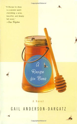 A Recipe for Bees: A Novel