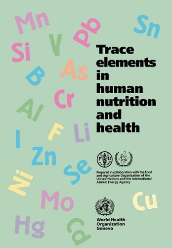 Trace Elements In Human Nutrition And Health