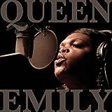 echange, troc Queen Emily - Queen Emily