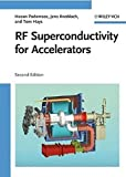 img - for RF Superconductivity for Accelerators by Hasan Padamsee (2008-02-26) book / textbook / text book