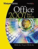 Microsoft Office 2007: With Windows XP and Internet Explorer 7.0