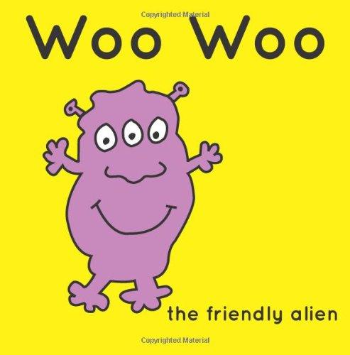 Woo Woo the friendly Alien