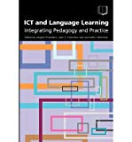 img - for [(ICT and Language Learning: Integrating Pedagogy and Practice)] [Author: Angela Chambers] published on (August, 2004) book / textbook / text book