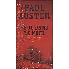 Seul dans le Noir - Paul Auster