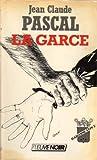 echange, troc Pascal Jc - La garce / l'effroyable nature de la baronne von t.
