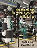 img - for Mechanical and Electrical Systems in Buildings (Hardcover - Revised Ed.)--by Richard R. Janis [2013 Edition] book / textbook / text book