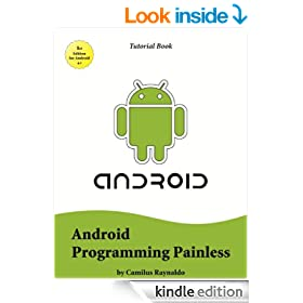 Android Programming Painless (Tutorial Book Book 1)