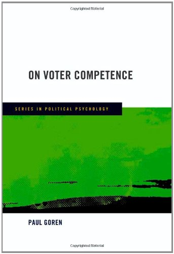 On Voter Competence (Series in Political Psychology)