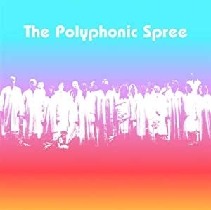 Beginning Stages of Polyphonic Spree