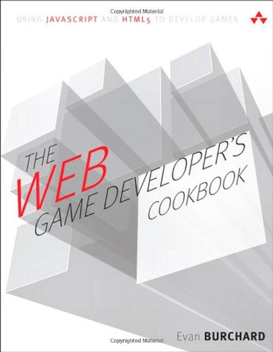 The Web Game Developer's Cookbook: Using JavaScript