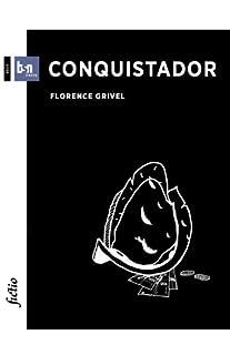 Conquistador, Grivel, Florence