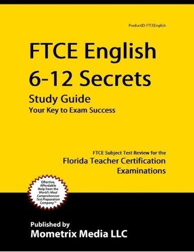 Teacher Certification FTCE - Florida Teacher Certification Exam Study Guide