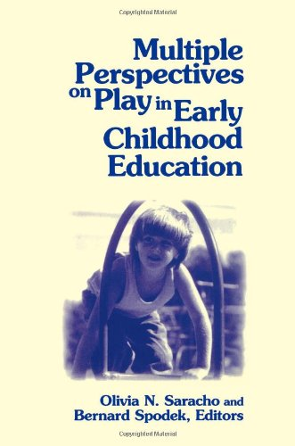 Multiple Perspectives On Play In Early Childhood Education (Suny Series, Early Childhood Education: Inquiries And Insights) (Suny Series, Early Childhood Education: Inquiries & Insights) front-601861