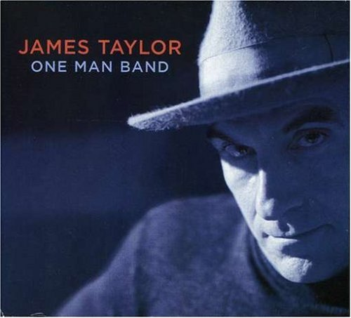 James Taylor - One Man Band  Live (W/Dvd) - Zortam Music