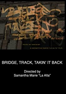 Bridge, Track, Takin' It Back (Institutional Use)