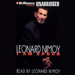 I Am Spock | [Leonard Nimoy]