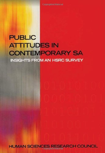 Public Attitudes in Contemporary South Africa: Insights from an HSRC Survey
