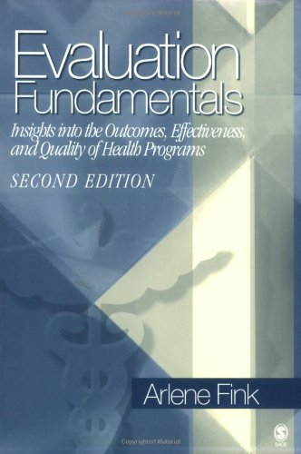 Evaluation Fundamentals: Insights into the Outcomes,...