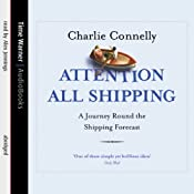 Attention All Shipping | [Charlie Connelly]