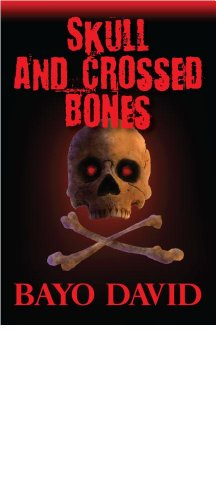 Bayo David - Skull And Crossed Bones: Adultery