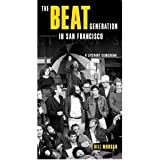 The Beat Generation in San Francisco: A Literary Tour (Paperback)