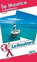 Le Routard Île Maurice et Rodrigues 2014