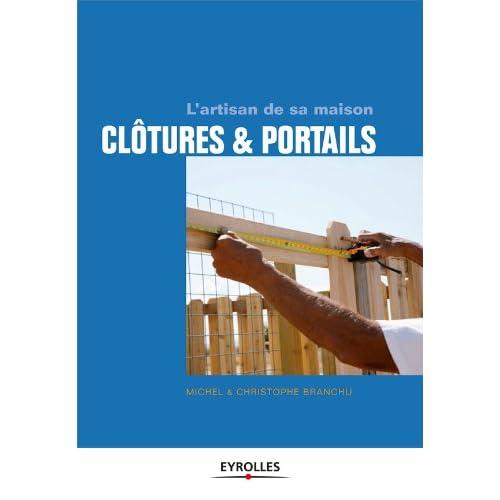 Clôtures et portails - L'artisan de sa maison